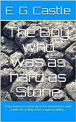 The Boy who was as hard as Stone (Random Powers)