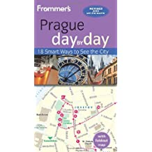 Frommer's Prague day by day by Mark Baker (2013-12-03)