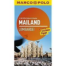 MARCO POLO Reiseführer Mailand, Lombardei: Reisen mit Insider-Tipps. Mit EXTRA Faltkarte & Reiseatlas