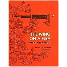 The Wing On A Flea (Emberley) by Ed Emberley (2015-07-01)