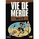 Vie de merde, Best of 2 :