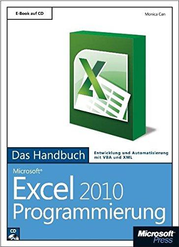 Microsoft Excel 2010 Programmierung - Das Handbuch (Excel 2010 Handbuch)