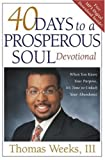 40 Days to a Prosperous Soul Devotional: Uncover Your Purpose and Unlock the Door to Abundant Life by Thomas (2005-06-01)