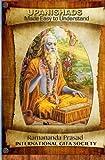 UPANISHADS Made Easy to Understand: Principal Upanishads, Presented in an easy to read and Understand Modern English with gloss on all 511 verses of the nine major Upanishads.