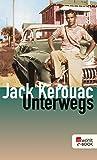 Buchinformationen und Rezensionen zu Unterwegs von Jack Kerouac