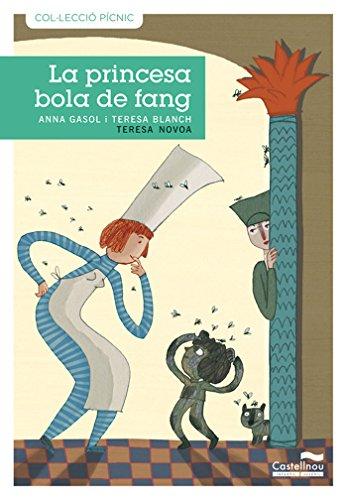 Princesa Bola De Fang, La -1- (Col·lecció Pícnic)