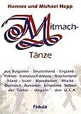 Mitmachtänze-Tanzbeschreibungen: 36 ausführliche Tanzbeschreibungen zu den CDs 4473 'Mitmachtänze 1' und 4474 'Mitmachtänze 2'