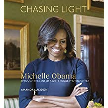 Chasing Light: Reflections from Michelle Obama's Photographer (English Edition)
