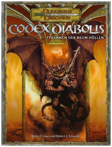 Codex Diabolis: Ein Quellenbuch für - Robin Laws D