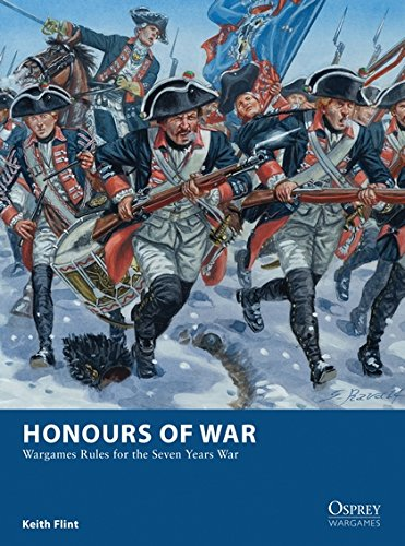 Honours of War: Wargames Rules for the Seven Years' War (Osprey Wargames)