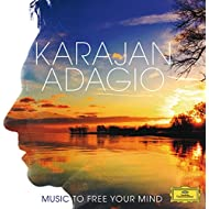 Karajan Adagio - Music To Free Your Mind