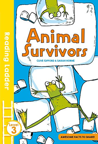 Animal Survivors (Reading Ladder Level 3)