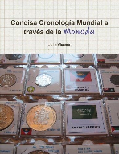 Concisa Cronología Mundial a través de la Moneda 2010