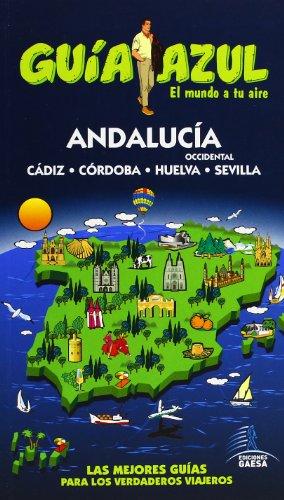 Guía Azul Andalucía Occidental (Guias Azules)