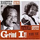 Grind It! - Ann Arbor Blues & Jazz Festival 1973, Vol. 3 by Roosevelt Sykes, Victoria Spivey (1996-04-16)
