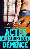 Actes Aléatoires de Démence (French Edition)