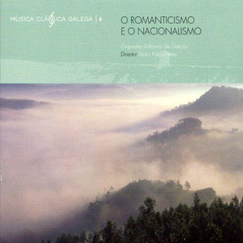 Musica Clasica Galega Vol VI - Romanticismo E Nacionalismo