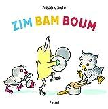 Zim Bam Boum | Stehr, Frédéric (1956-....). Auteur