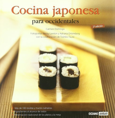 Cocina japonesa para occidentales/ Japanese Cuisine For Westerns (Sabores Del Mundo/ Flavors of the World) (Spanish Edition) by Domingo, Carmen (2008) Hardcover