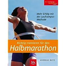 Richtig trainieren für den Halbmarathon: Mehr Erfolg mit der Laufcampus-Methode