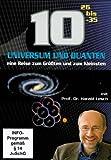 10 Hoch: Universum und Quanten - Eine Reise zum Größten und zum Kleinsten - Lesch, Harald