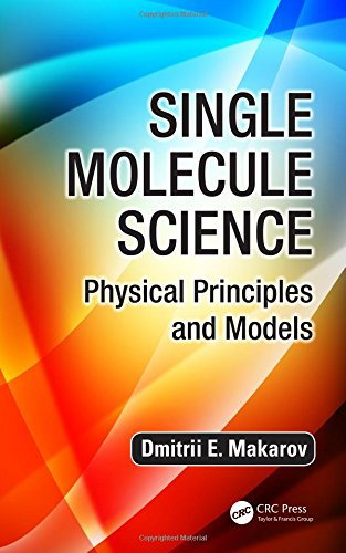 Single Molecule Science: Physical Principles and Models