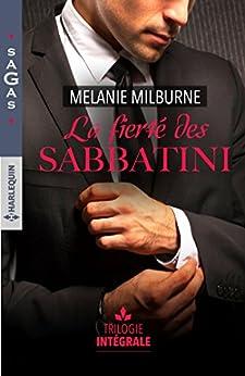 La fierté des Sabbatini : 1 livre acheté = des cadeaux à gagner par [Milburne, Melanie]