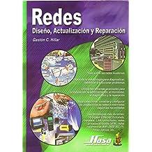 Redes: Diseno, Actualizacion y Reparacion