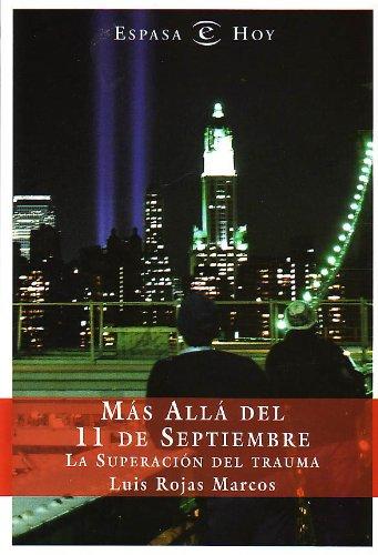 Más allá del 11 de septiembre (Espasa Hoy)