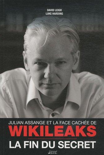 La fin du secret, Julian Assange et la face cachée de WikiLeaks