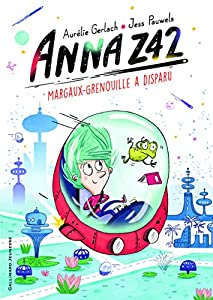 """Afficher """"Anna Z42 n° 01<br /> Margaux-grenouille a disparu"""""""