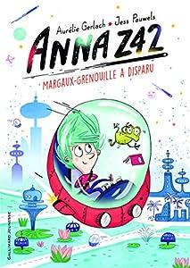 vignette de 'Anna Z42 n° 1<br /> Margaux-Grenouille a disparu (Aurélie Gerlach)'