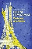 París era una fiesta (CONTEMPORANEA)
