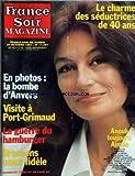 FRANCE SOIR MAGAZINE [No 11567] du 24/10/1981 - le charme des seductrices de 40 ans anouk aimee en photos - la bombe d'anvers visite a port-grimaud la guerre du hamburger brassens coeur fidele