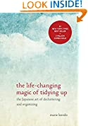 #2: The Life-Changing Magic of Tidying Up: The Japanese Art of Decluttering and Organizing