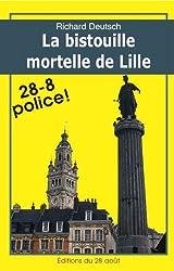 LA BISTOUILLE MORTELLE DE LILLE (Romans Policiers Régionaux Gisserot t. 10)