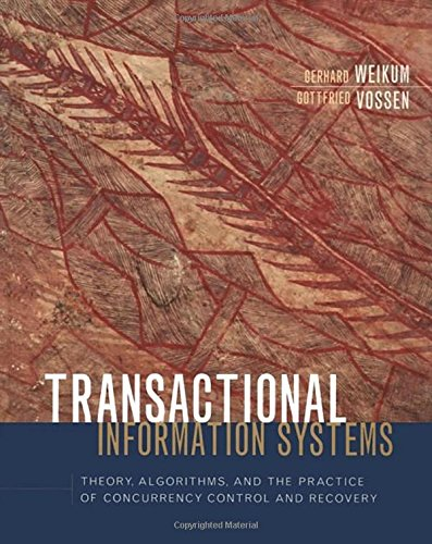 Netzwerk-management-system (Transactional Information Systems: Theory, Algorithms, and the Practice of Concurrency Control and Recovery (The Morgan Kaufmann Series in Data Management Systems))