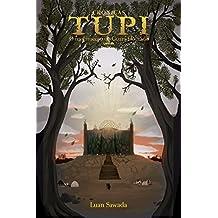 Crônicas Tupi: O Nascimento do Guará Dourado (Portuguese Edition)