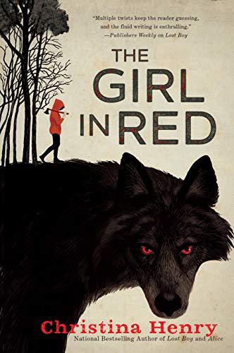 The Girl in Red por Christina Henry