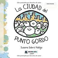 La ciudad del PUNTO GORDO par  Susana Sobrá Hidalgo