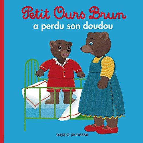 Petit Ours Brun: Petit Ours Brun a Perdu Son Doudou