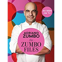 The Zumbo Files : Unlocking the secret recipes of a master patissier (English Edition)