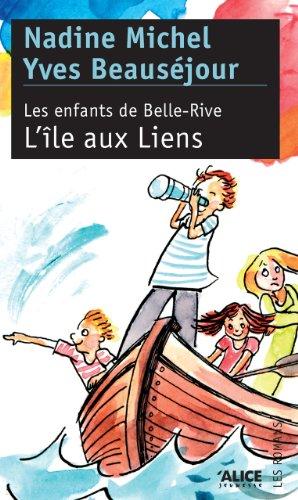 Les Enfants de Belle-Rive: Tome 2 : L'île au Liens