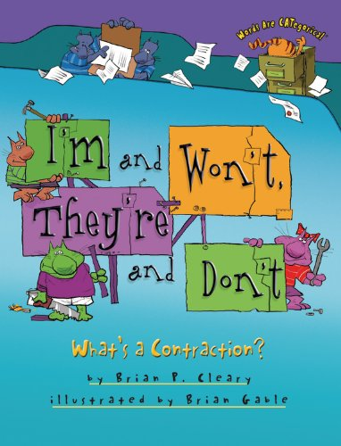 I'm and Won't, They're and Don't: What's a Contraction? (Words Are Categorical)