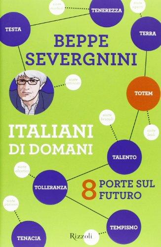 Italiani di domani. 8 porte sul futuro