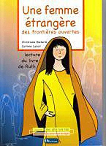 Une femme étrangère, des frontières ouvertes : Lecture du livre de Ruth