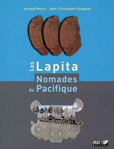 Les Lapita, nomades du Pacifique par Arnaud Noury