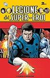 Legione dei super eroi: 2