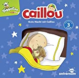 Gute Nacht mit Caillou CD -