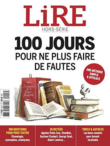 LIRE - Le magazine des livres et des écrivains - Hors série 100 jours pour ne plus faire de fautes par Collectif